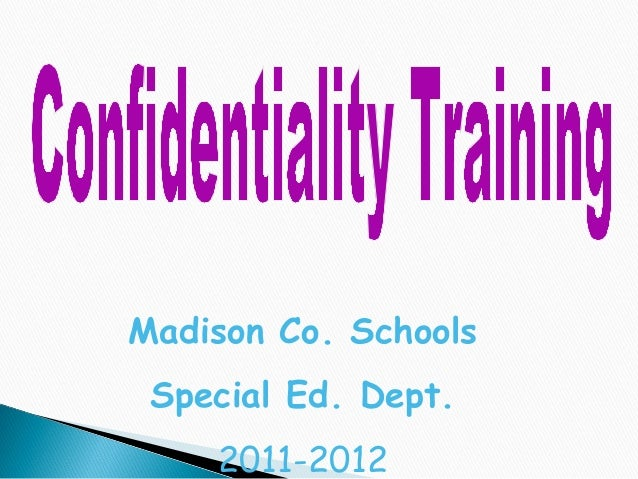Confidentality Training by Madison Co. Schools