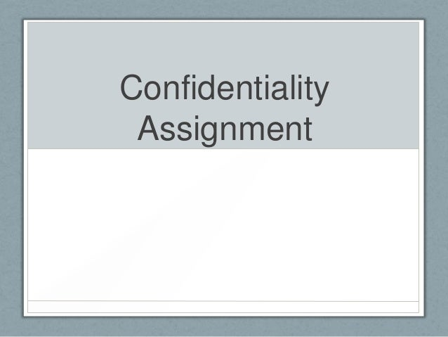 Confidentiality Assignment