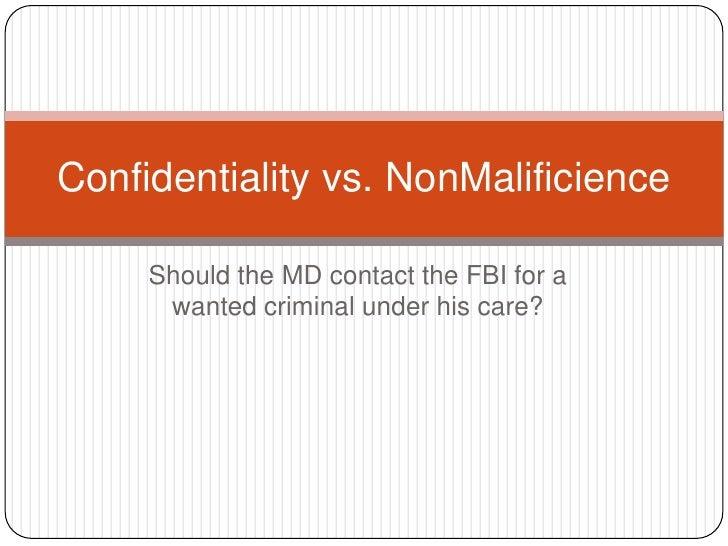 Confidentiality vs