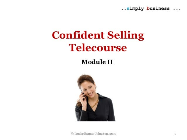 Confident selling module 2 overview
