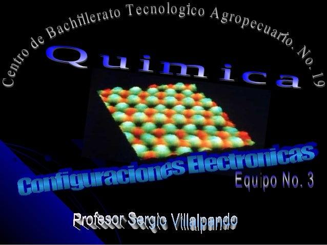 En este proyecto veremos: • Introducción alas configuraciones electrónicas. • Valores de los números cuánticos. • Llenado ...