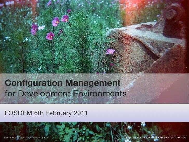 Config managament for development environments