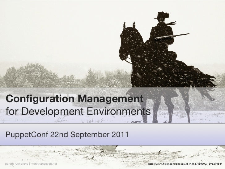 Config managament for development environments iii