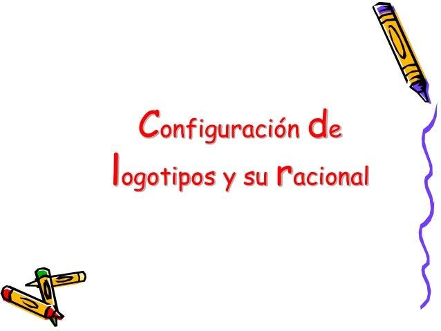 Configuración delogotipos y su racional
