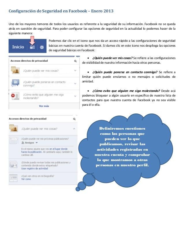 Configuración de Seguridad en Facebook – Enero 2013Uno de los mayores temores de todos los usuarios es referente a la segu...