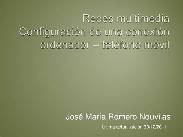 José María Romero Nouvilas        Última actualización 30/12/2011