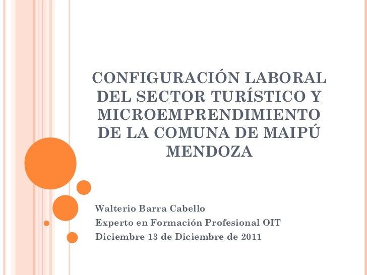 Configuración laboral del sector turístico y microemprendimiento maipu