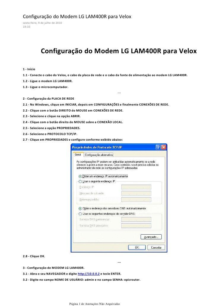 Configuração do Modem LG LAM400R para Velox sexta-feira, 9 de julho de 2010 19:10                   Configuração do Modem ...