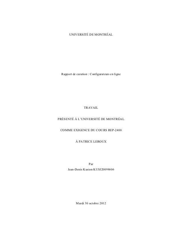 UNIVERSITÉ DE MONTRÉAL Rapport de curation : Configurateurs en ligne                  TRAVAILPRÉSENTÉ À L'UNIVERSITÉ DE MO...