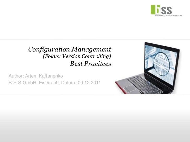 Configuration Management (Fokus: Version-Controlling) – Best Pracitces