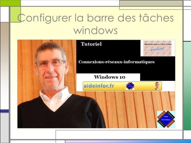 Configurer la barre des tâches windows
