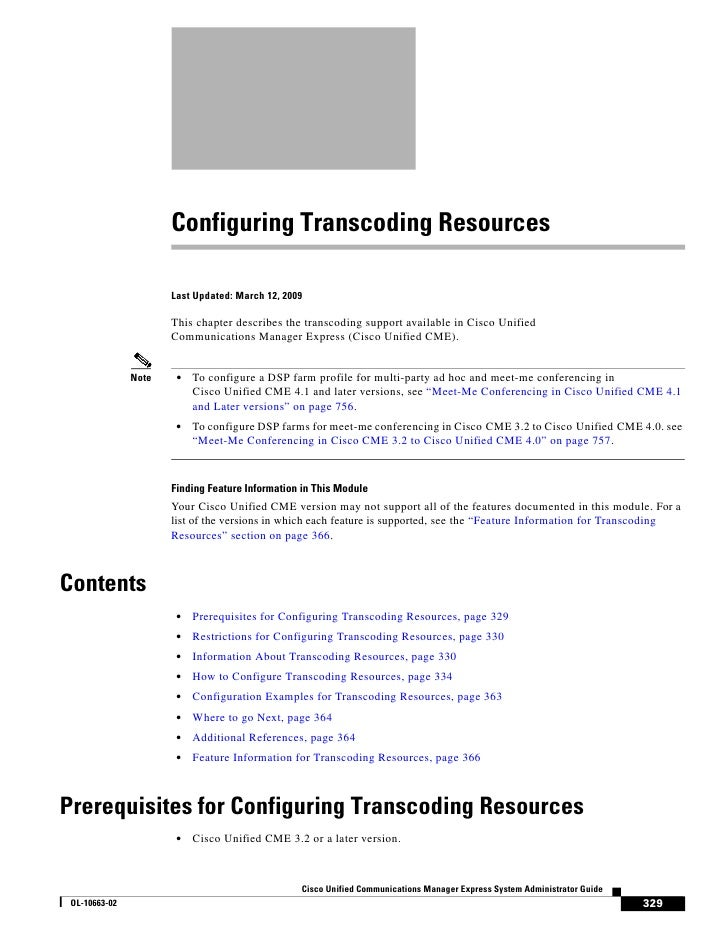 Configuring Transcoding Resources                        Last Updated: March 12, 2009                        This chapter ...