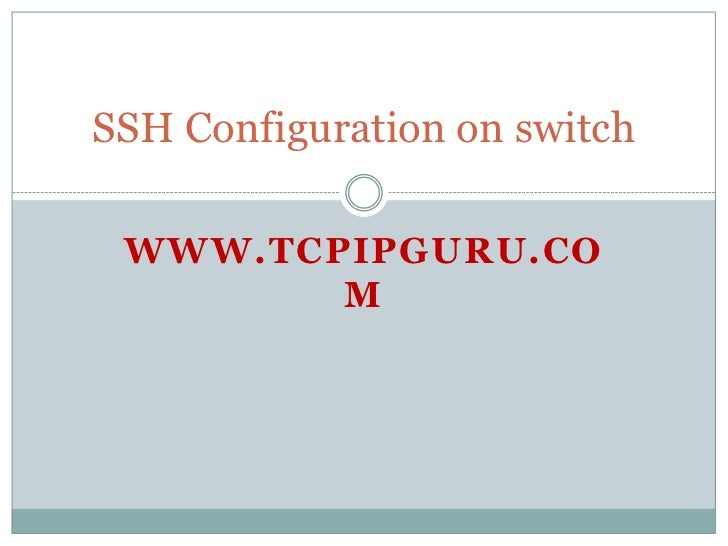 How to configure SSH on Cisco switch