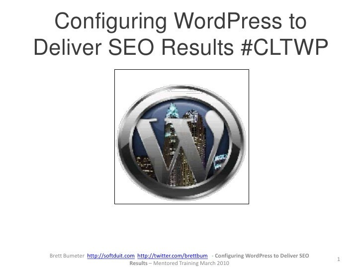 Things that Make WordPress Cool!<br />1<br />Brett Bumeter    Softduit.com  @brettbum<br />