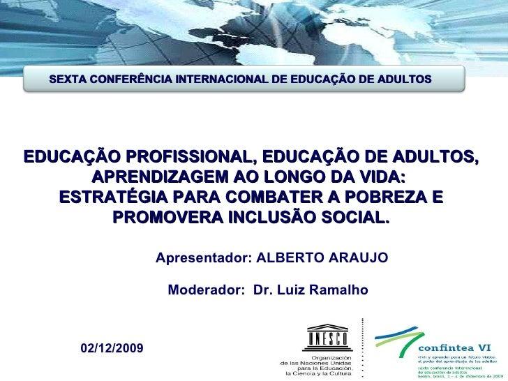 Confintea 2009 - Alberto Araujo