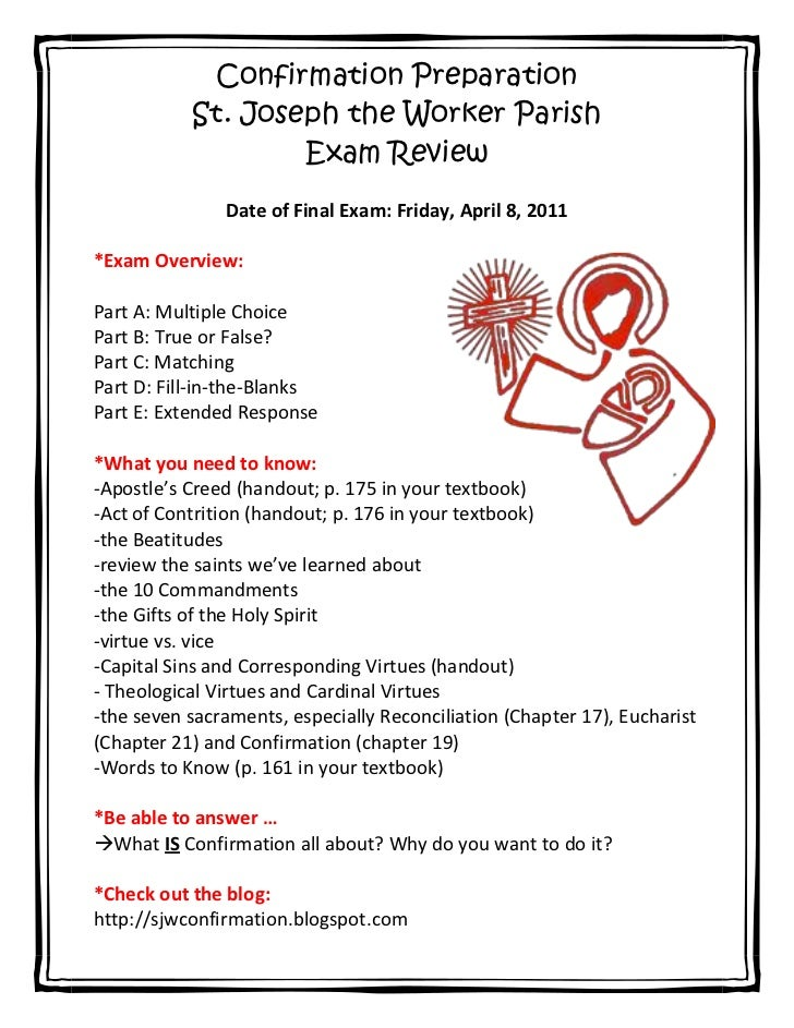 Confirmation Preparation<br />St. Joseph the Worker Parish<br />Exam Review<br />Date of Final Exam: Friday, April 8, 2011...