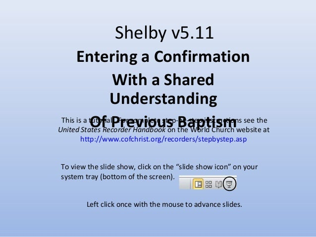 Shelby v5.11 Entering a Confirmation With a Shared Understanding Of Previous Baptism