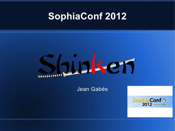 Conférence Shinken à SophiaConf2012 (Jean Gabès)