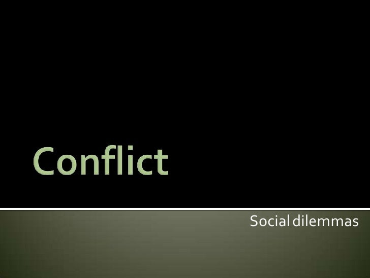Conflict (Social Psychology)