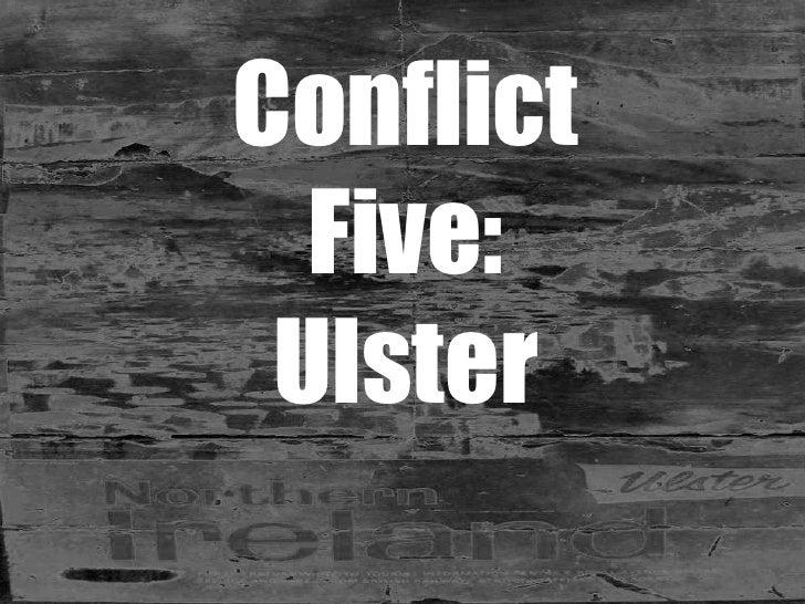 Conflict 5   Ireland