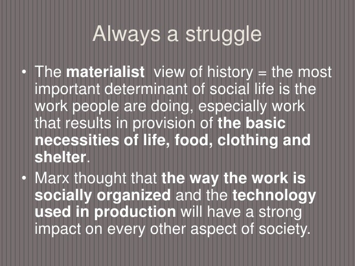 a comprehensive analysis of on man and history by karl marx Karl marx as a humanist by victor with the social consequences of religion and so marx's analysis here is of some marx looked upon man [note 6.