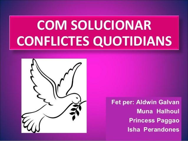 Conflictes cotidians