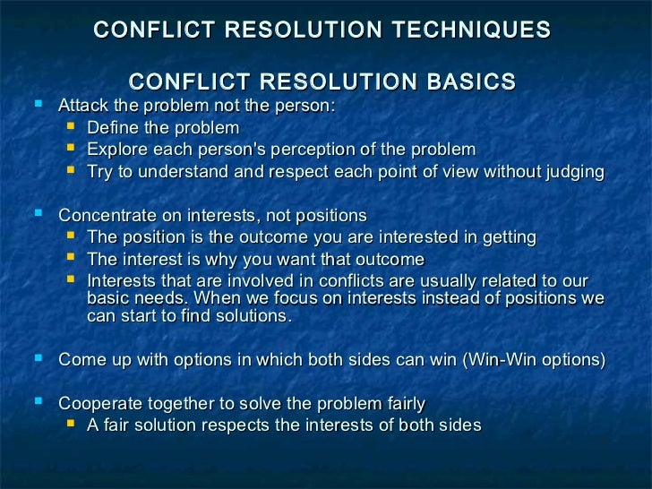 conflict can have a positive outcome Nature of conflict potential outcomes task conflict on a complex problem: thrashing out issues of strategic consequence, divergent viewpoints, disagreements on the right course of action positive outcome: good business solutions and good decisions can emerge high potential for team.