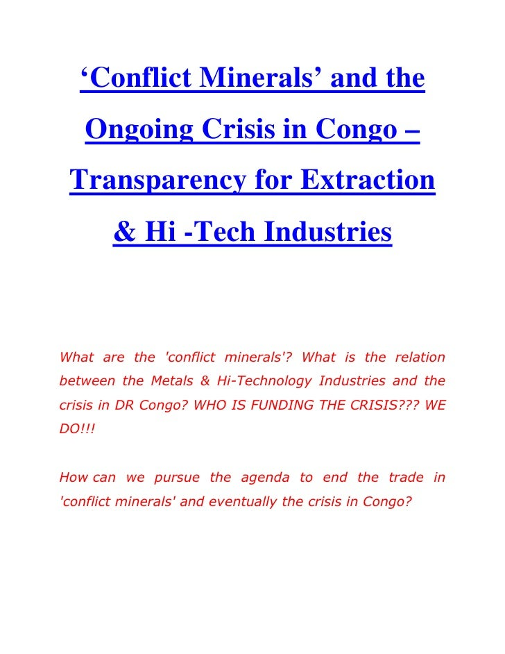 'Conflict Minerals' and the Ongoing Crisis in Congo – Transparency for Extraction & Hi -Tech Industries