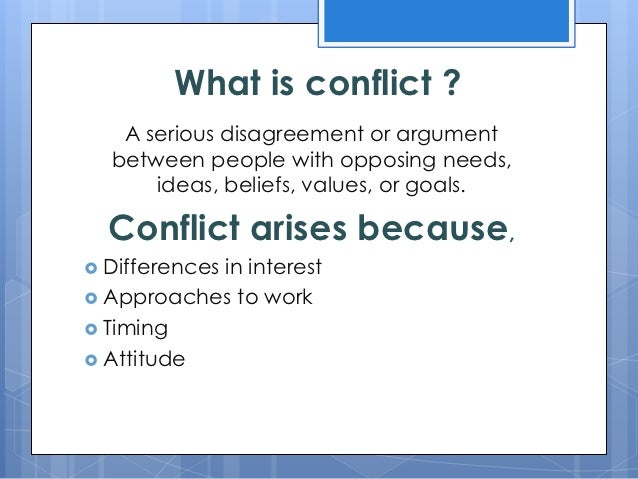 conflict arises from miscommunication