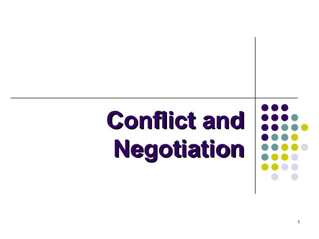 Conflict and Negotiation 1