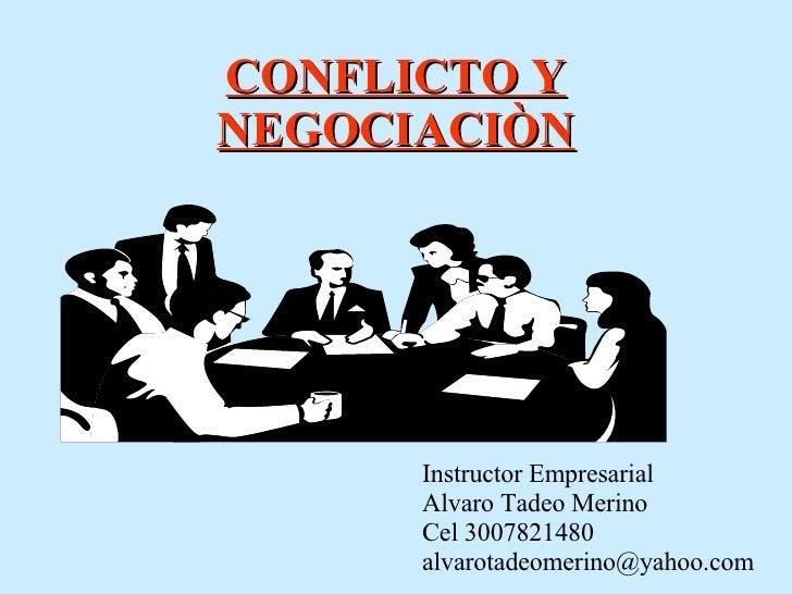 grupo en conflicto: