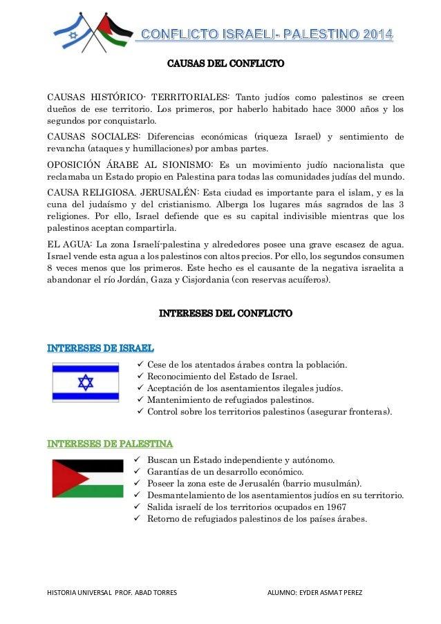 HISTORIA UNIVERSAL PROF. ABAD TORRES ALUMNO: EYDER ASMAT PEREZ CAUSAS DEL CONFLICTO CAUSAS HISTÓRICO- TERRITORIALES: Tanto...