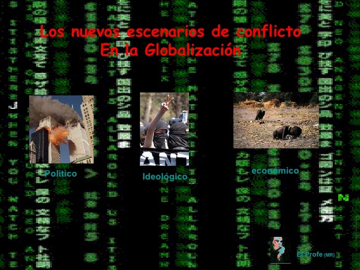 Conflictos de la globalización