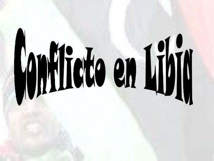 Conflicto en Libia Conflicto en Libia