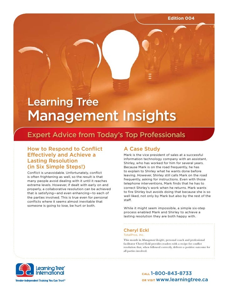 Edition 004     Learning Tree Management Insights Expert Advice from Today's Top Professionals How to Respond to Conflict ...