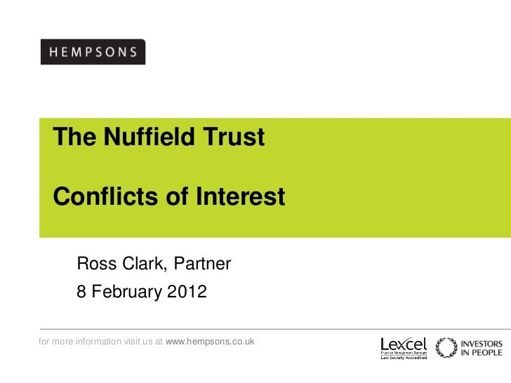 The Nuffield Trust   Conflicts of Interest        Ross Clark, Partner        8 February 2012for more information visit us ...