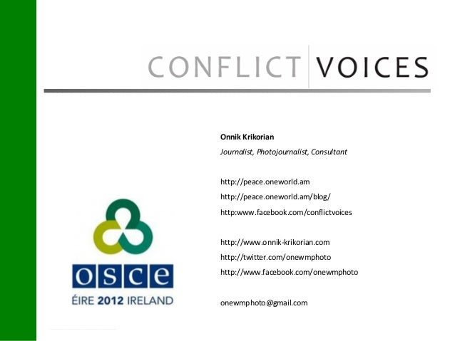 Onnik KrikorianJournalist, Photojournalist, Consultanthttp://peace.oneworld.amhttp://peace.oneworld.am/blog/http:www.faceb...