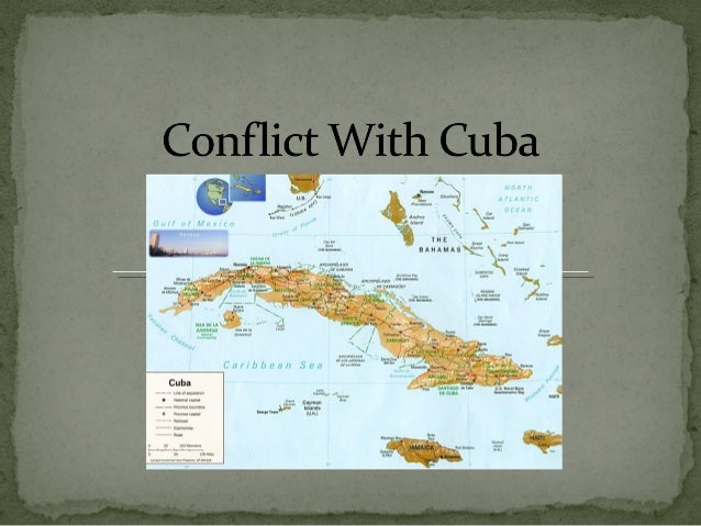 Conflict with Cuba