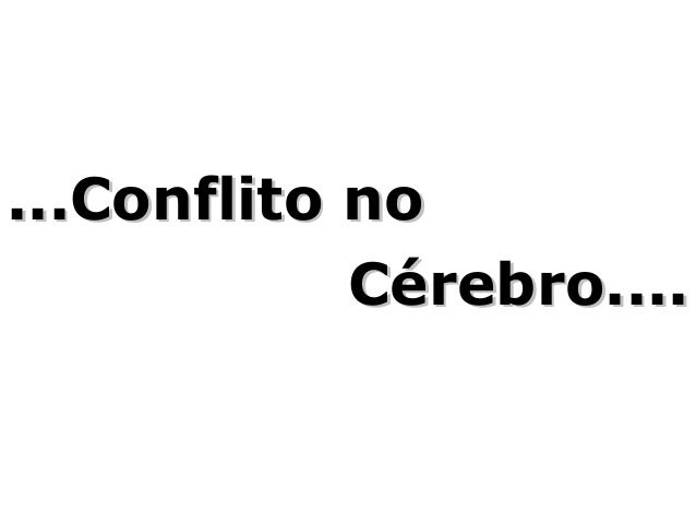 Conflito . or_._