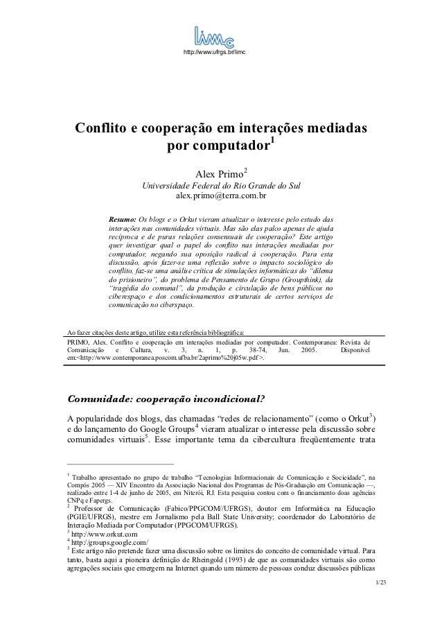 http://www.ufrgs.br/limc    Conflito e cooperação em interações mediadas                   por computador1                ...