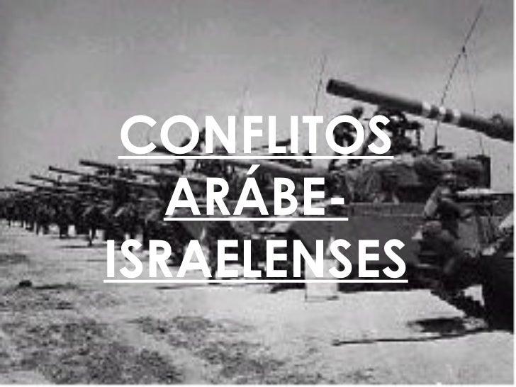 CONFLITOS ARÁBE-ISRAELENSES