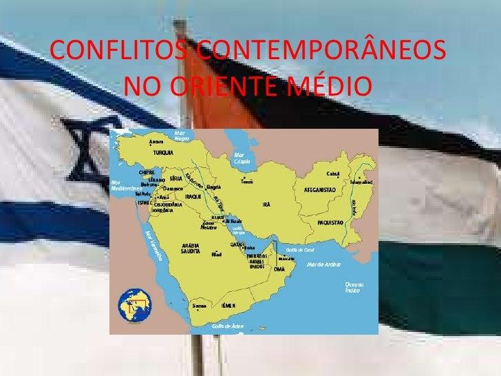Conflitos contemporâneos no oriente médio