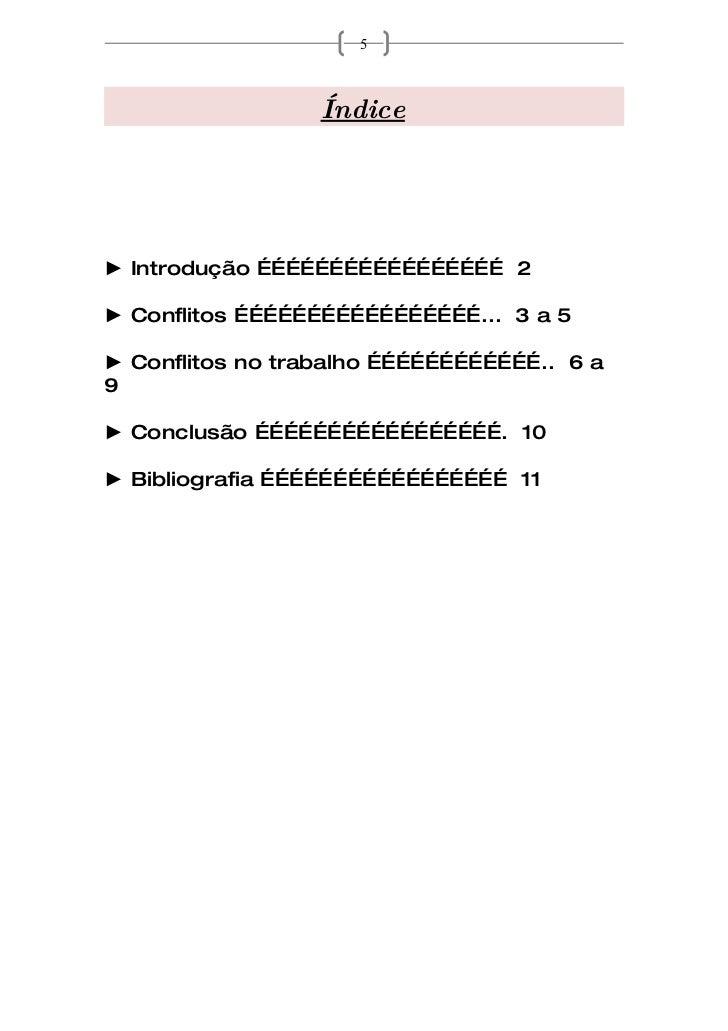 5                      Índice     ► Introdução …………………………………………… 2  ► Conflitos ……………………………………………... 3 a 5  ► Conflitos no...