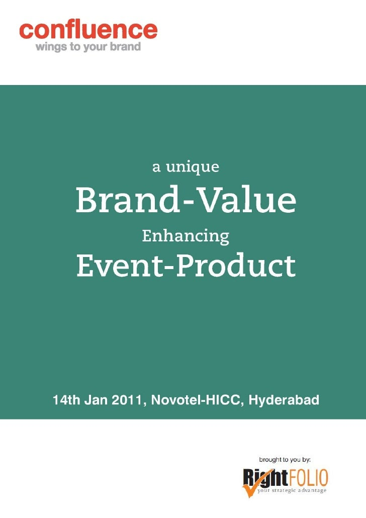 CONFLUENCE is an event-product. It focuses on providing high valuepublicity to your brands. CONFLUENCE positions brands to...