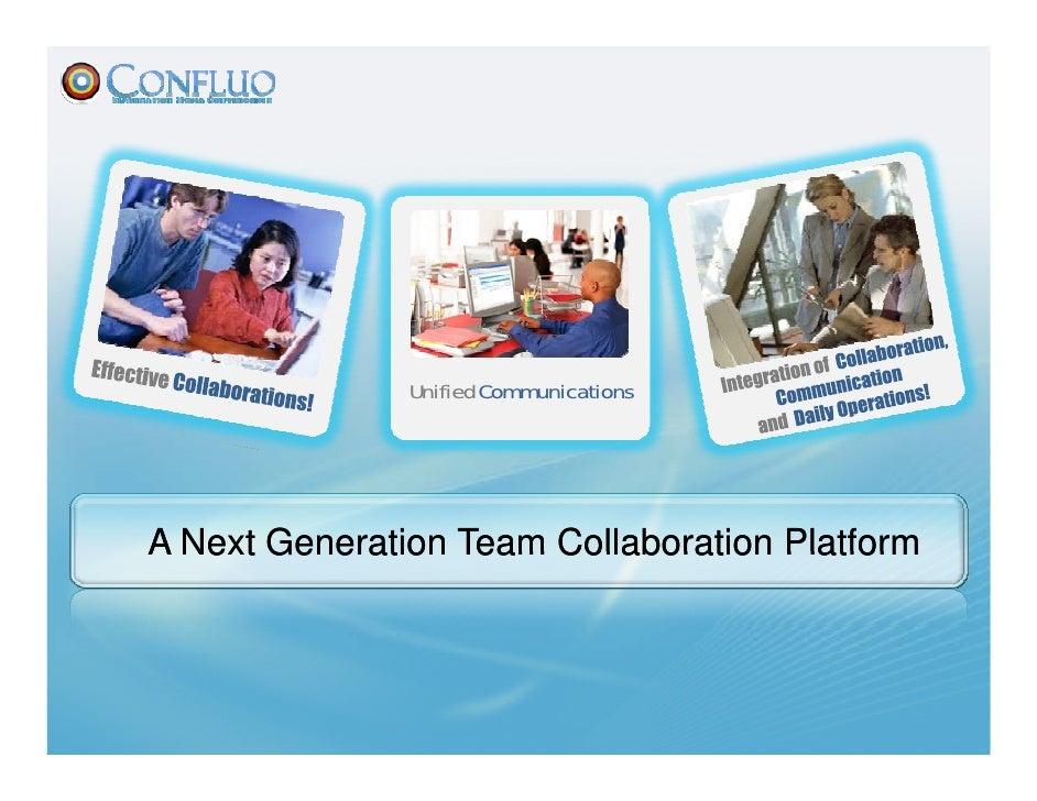 Unified Communications     A Next Generation Team Collaboration Platform