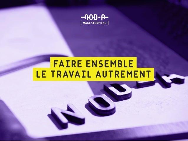 FAIRE ENSEMBLE LE TRAVAIL AUTREMENT