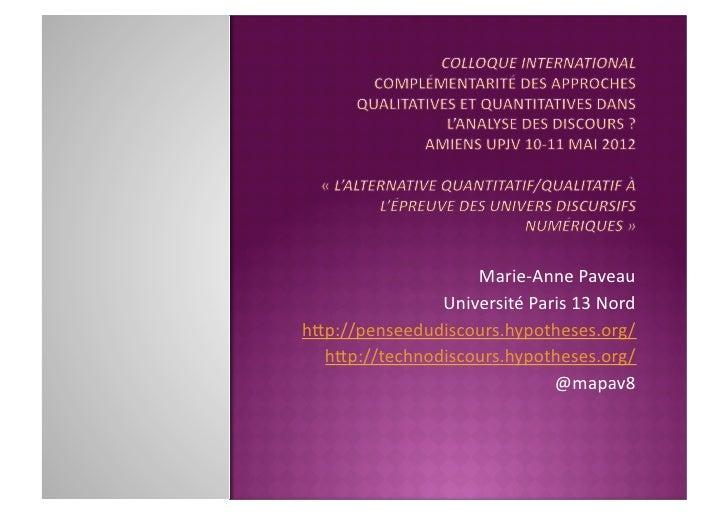 Marie-‐Anne Paveau                Université Paris 13 Nord h7p://penseedudiscours.hypotheses.org/   h7p://t...