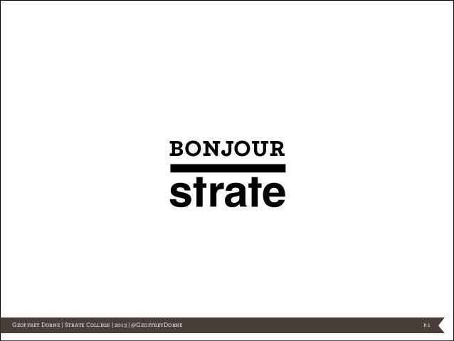 bonjour  Geoffrey Dorne   Strate College   2013   @GeoffreyDorne  p.1