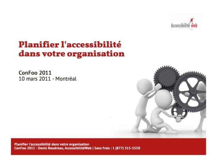 Confoo 2011-planifier-accessibilite-dans-votre-organisation