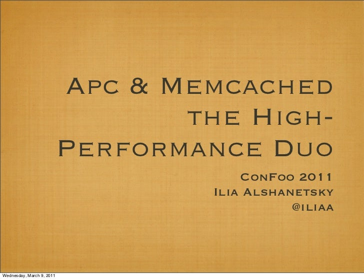 Apc & Memcached                                  the High-                           Performance Duo                      ...